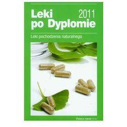 Leki po Dyplomie 2011 Leki pochodzenia naturalnego