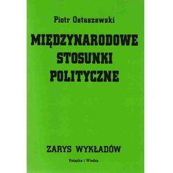 Międzynarodowe stosunki polityczne. Zarys wykładów (opr. broszurowa)