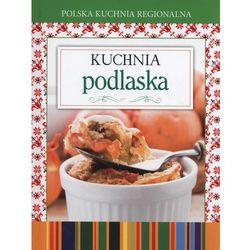 Polska kuchnia regionalna Kuchnia podlaska