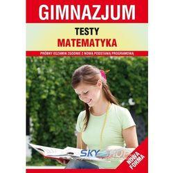Gimnazjum Testy Matematyka (opr. miękka)