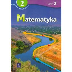 MATEMATYKA 2 PODRĘCZNIK Z ĆWICZENIAMI CZĘŚĆ 2 DLA GIMNAZJUM SPECJALNEGO (opr. miękka)