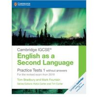 Cambridge IGCSE (R) English as a Second Language Practice Tests 1 without Answers