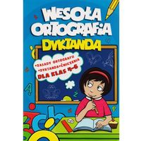 Wesoła Ortografia Dyktanda 4-6 (opr. miękka)