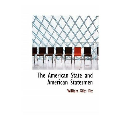 American State and American Statesmen