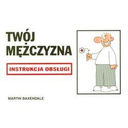 Instrukcja obsługi - Twój mężczyzna (opr. broszurowa)