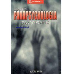 Parapsychologia. Fakty i opinie - Milan Ryzl (opr. miękka)