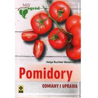 Pomidory. Odmiany I Uprawa (opr. broszurowa)