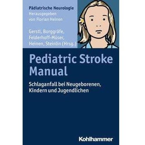 Pediatric Stroke Manual Gerstl, Lucia