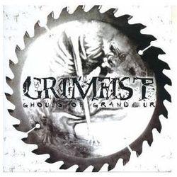 Grimfist - Ghouls Of Grandeur
