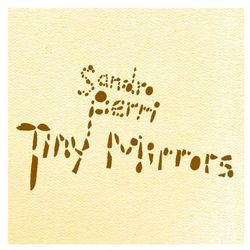 Perri, Sandro - Tiny Mirrors