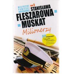Mistrzyni Powieści Obyczajowej 5 Milionerzy - Stanisława Fleszarowa-Muskat (opr. miękka)