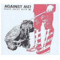 Shape Shift With Me (CD) - Against Me!
