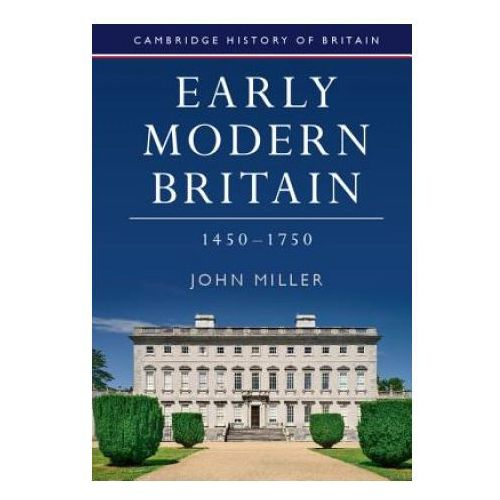 Early Modern Britain, 1450-1750