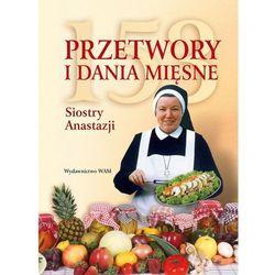 153 przetwory i dania mięsne Siostry Anastazji BR