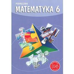 Matematyka z plusem 6 Podręcznik (opr. miękka)