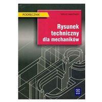 Rysunek techniczny dla mechaników Podręcznik (opr. miękka)