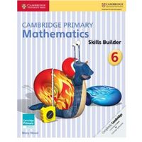 Cambridge Primary Mathematics Skills Builder 6 (opr. miękka)