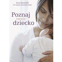 Poznaj swoje dziecko (opr. miękka)