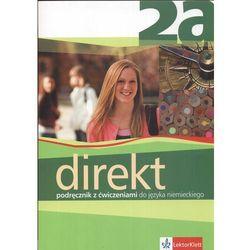 Direkt 2A Podręcznik z ćwiczeniami do języka niemieckiego (opr. broszurowa)