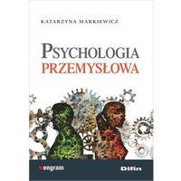 Psychologia przemysłowa - Dostępne od: 2014-11-14 (opr. miękka)