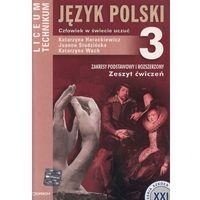 Język polski 3 Zeszyt ćwiczeń Człowiek w świecie uczuć (opr. miękka)
