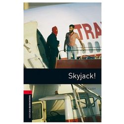Oxford Bookworms Library: Level 3:: Skyjack!
