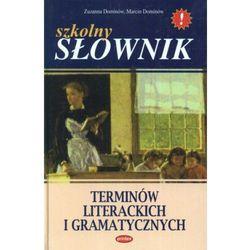 Szkolny słownik terminów literackich i gramatycznych (opr. twarda)