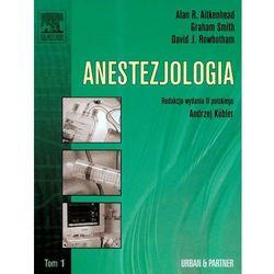 Anestezjologia. Tom 1 (opr. twarda)