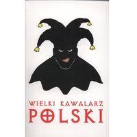 Wielki kawalarz polski (opr. broszurowa)