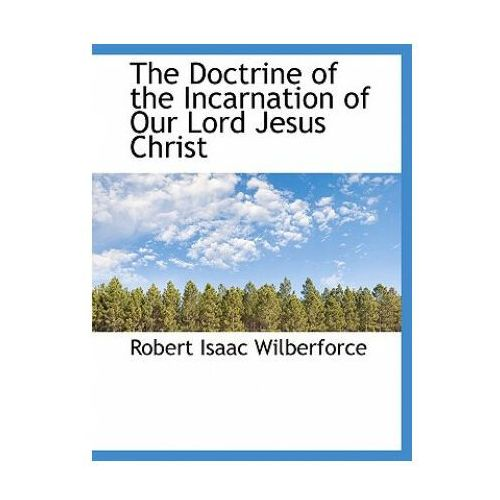 Doctrine of the Incarnation of Our Lord Jesus Christ