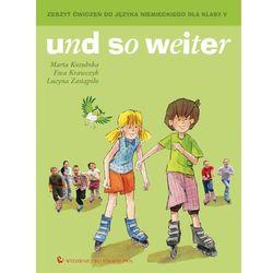 Und so weiter 2 Zeszyt ćwiczeń do języka niemieckiego dla klasy 5 (opr. miękka)