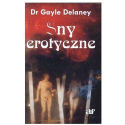 Sny erotyczne - Gayle Delaney (opr. miękka)