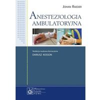 Anestezjologia ambulatoryjna