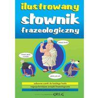 Ilustrowany słownik frazeologiczny (opr. miękka)