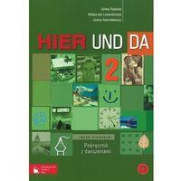 Hier und da 2. Podręcznik z ćwiczeniami i płytą CD (wydanie 2012) (opr. miękka)