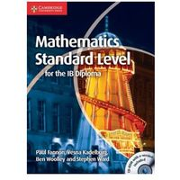 Mathematics for the IB Diploma Standard Level with CD-ROM (opr. miękka)