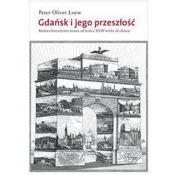 Gdańsk i jego przeszłość (opr. twarda)
