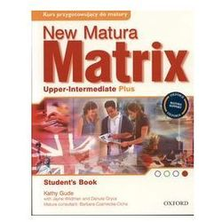 New Matura Matrix Upper-Intermediate Plus Student's Book (opr. broszurowa)