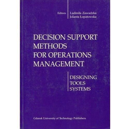 Decision support methods for operations management (opr. miękka)