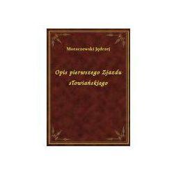 Opis pierwszego Zjazdu słowiańskiego