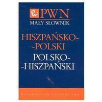 Mały słownik hiszpańsko-polski polsko-hiszpański (opr. miękka)