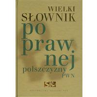 Wielki słownik poprawnej polszczyzny PWN z płytą CD (opr. twarda)