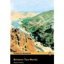 Between Two Worlds plus Audio CD Penguin Readers Original (opr. miękka)