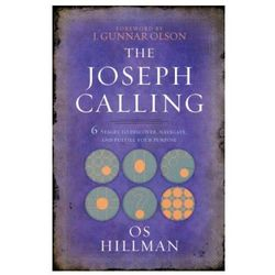 Joseph Calling: 6 Stages to Understand, Navigate and Fulfill your Purpose