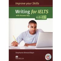 Improve Your Skills for IELTS 6.0-7.5. Writing. Podręcznik z Kluczem + Kod Online (opr. miękka)