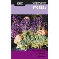Francja. Praktyczny Przewodnik (opr. miękka)