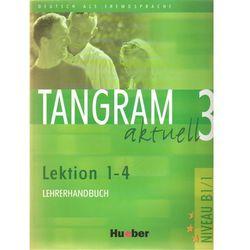 Tangram Aktuell 3 Lektion 1-4 Książka Nauczyciela