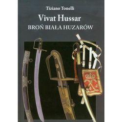 Vivat Hussar Broń Biała Huzarów (opr. twarda)