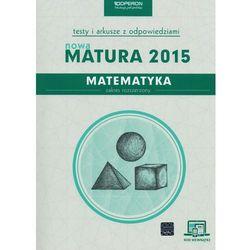 Matematyka, klasa 3, zakres rozszerzony, Nowa Matura 2015, testy i arkusze z odpowiedziami, Operon