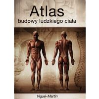 Atlas budowy ludzkiego ciała (opr. miękka)